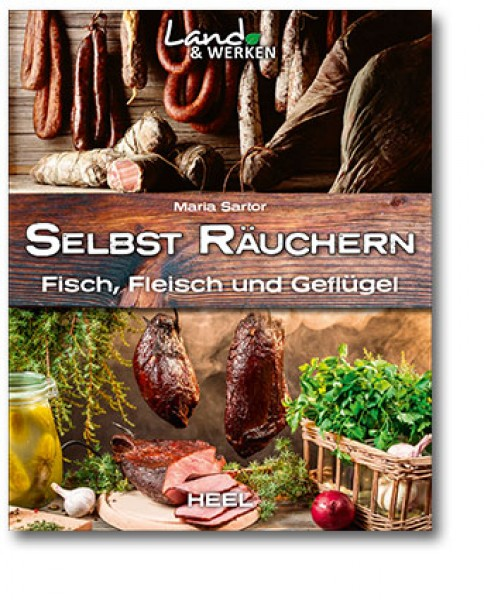 Selbst räuchern: Meat, Fish and poultry